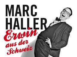 """Comedy & Dine: So, 18.9.16 // Marc Haller mit seinem Programm: """"Erwin aus der Schweiz"""" - ausgebucht"""